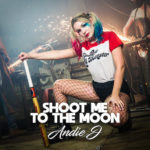 Andie J. – Shoot Me To The Moon