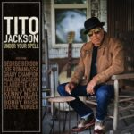"""Bruder von King of Pop Michael Jackson und Jackson 5-Mitglied Tito Jackson veröffentlicht Blues-Album """"Under Your Spell"""""""
